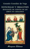 DONCELLAS Y DRAGONES di GONZALEZ DE VEGA, GERARDO