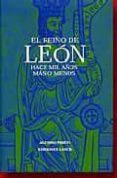 EL REINO DE LEON: HACE MIL AÑOS MAS O MENOS di PRIETO, ALFONSO
