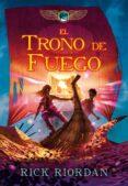 EL TRONO DE FUEGO ( CRONICAS DE KANE 2) de RIORDAN, RICK
