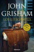 LOS LITIGANTES de GRISHAM, JOHN
