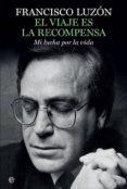 9788491640271 - Luzon Francisco: El Viaje Es La Recompensa - Libro