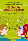 EL LIBRO DE MANUEL Y CAMILA di TUGENDHAT, ERNST