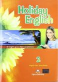HOLIDAY ENGLISH 2 ESO STUDENT PACK di VV.AA.