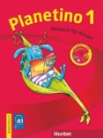PLANETINO 1: ARBEITSBUCH MIT CD-ROM di VV.AA