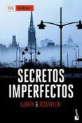 SECRETOS IMPERFECTOS (SERIE BERGMAN I) di HJORTH, MICHAEL  ROSENFELDT, HANS