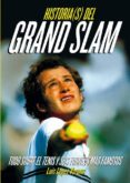 HISTORIAS DEL GRAND SLAM di VV.AA