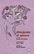 DIBUJANDO EL GENERO di COLL-PLANAS, GERARD