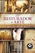 EL RESTAURADOR DE ARTE de SANCHEZ, JULIAN