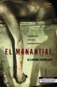 EL MANANTIAL di CASTROGUER, ALEJANDRO