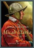 MICAH CLARKE di DOYLE, ARTHUR CONAN
