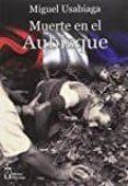 MUERTE EN EL AUBISQUE di USABIAGA, MIGUEL