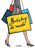 MARKETING DE MODA (2ª ED.) di POSNER, HARRIET