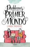 PROBLEMAS DEL PRIMER MUNDO di PACHECO, LAURA