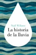 LA HISTORIA DE LA LLUVIA di WILLIAMS, NIALL