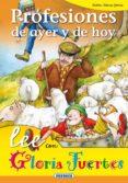 PROFESIONES DE AYER Y DE HOY de FUERTES, GLORIA