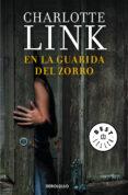 EN LA GUARIDA DEL ZORRO de LINK, CHARLOTTE