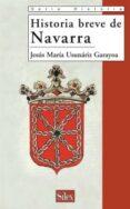 HISTORIA BREVE DE NAVARRA de USUNARIZ, JESUS MARIA