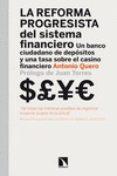 LA REFORMA PROGRESISTA DEL SISTEMA FINANCIERO di QUERO, ANTONIO