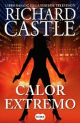 CALOR EXTREMO (SERIE CASTLE 7) di CASTLE, RICHARD
