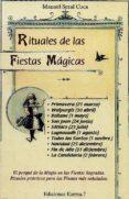RITUALES DE LAS FIESTAS MAGICAS di SERAL COCA, MANUEL