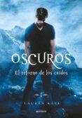 OSCUROS VI: EL RETORNO DE LOS CAIDOS di KATE, LAUREN