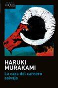 LA CAZA DEL CARNERO SALVAJE di MURAKAMI, HARUKI