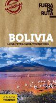 FUERA DE RUTA BOLIVIA 2018 (FUERA DE RUTA) 2ª ED. di VV.AA.