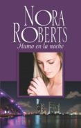 9788491704072 - Roberts Nora: Humo En La Noche (ebook) - Libro
