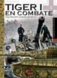 TIGER I EN COMBATE (VOL. 2) di CLEMENS, MARCOS