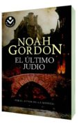 EL ULTIMO JUDIO de GORDON, NOAH   GORDON, NOAH