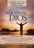 RELACION CON DIOS di CARLSON, RICHARD SHIELD, BENJAMIN