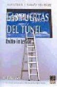 LAS PUERTAS DEL TUNEL: EXITO INTERIOR di LIÑARES, ANA