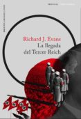 LA LLEGADA DEL TERCER REICH di EVANS, RICHARD J.