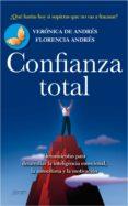 9788408080473 - Andres Veronica De: Confianza Total:herramientas Para Desarrollar La Inteligencia Emo Cion - Libro