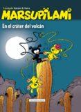 MARSUPILAMI 4: EN EL CRATER DEL VOLCAN di FRANQUIN, ANDRE
