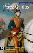 PRIM (EPISODIOS NACIONALES, 39 / CUARTA SERIE) di PEREZ GALDOS, BENITO