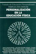 PERSONALIZACION EN LA EDUCACION FISICA di VV.AA.