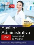 9788468180373 - Vv.aa.: Auxiliar Administrativo Comunidad De Madrid: Ortografia Y Test Psicote - Libro