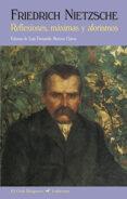 REFLEXIONES, MAXIMAS Y AFORISMO (2ª ED.) di NIETZSCHE, FRIEDRICH