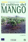 El Cultivo Del Mango - Mundi-prensa Libros S.a.
