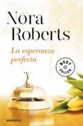LA ESPERANZA PERFECTA (HOTEL BOONSBORO 3) di ROBERTS, NORA