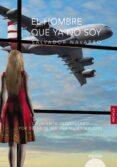 EL HOMBRE QUE YA NO SOY di NAVARRO, SALVADOR