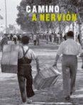 CAMINO A NERVION di VV.AA.