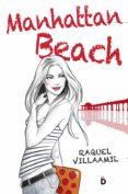 MANHATTAN BEACH (MANHATTAN BEACH 1) de VILLAAMIL, RAQUEL