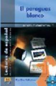 EL PARAGUAS BLANCO (LIBRO + CD) (NIVEL ELEMENTAL 2) di DIAZ BALLESTEROS, PILAR