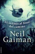 EL OCEANO AL FINAL DEL CAMINO de GAIMAN, NEIL