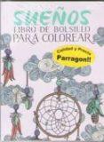 SUEÑOS LIBRO DE BOLSILLO PARA COLOREAR di VV.AA.
