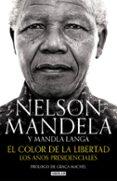 EL COLOR DE LA LIBERTAD de MANDELA, NELSON