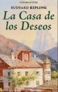 LA CASA DE LOS DESEOS de KIPLING, RUDYARD