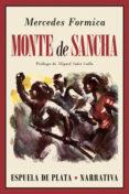 MONTE DE SANCHA di FORMICA, MERCEDES